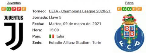Resultado Juventus 3 - 2 Porto 09 de Marzo UEFA Champions League 2021